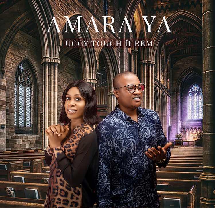 Amara Ya - Uccy Touch ft. Rem