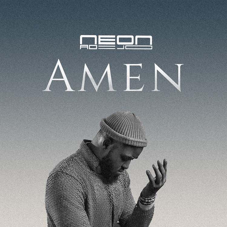 Amen - Neon Adejo