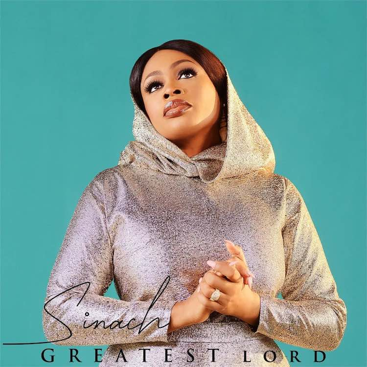 Greatest Lord - Sinach