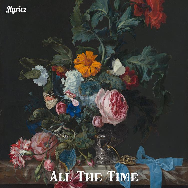 All The Time - Jlyricz