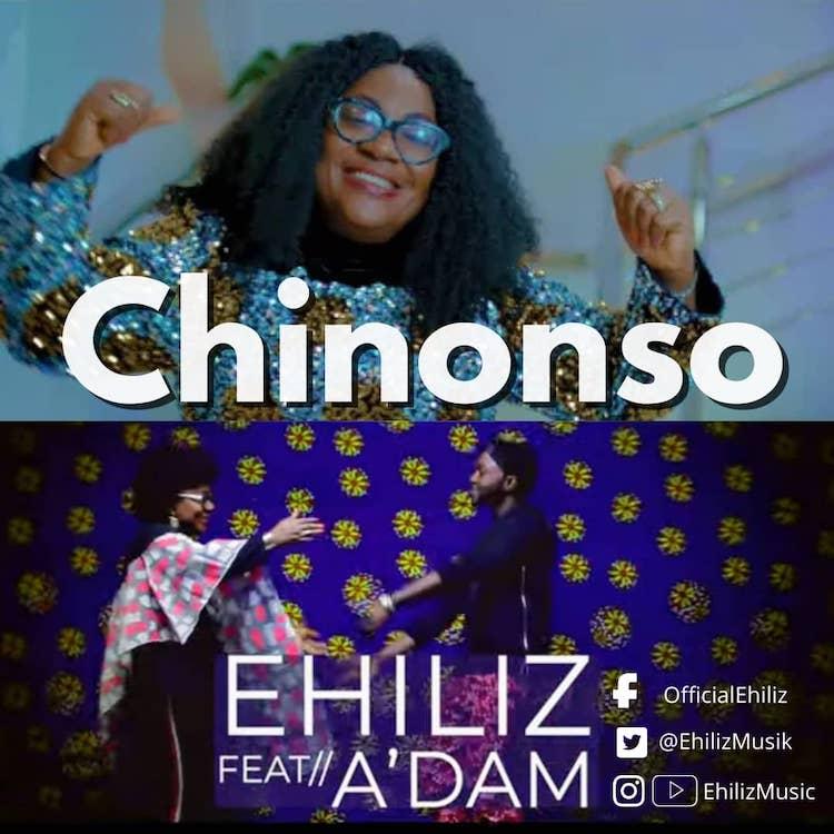 Chinonso - Ehiliz ft. A'dam