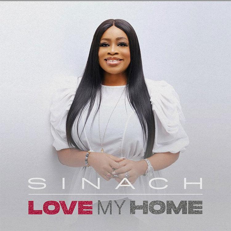 Love My Home - Sinach