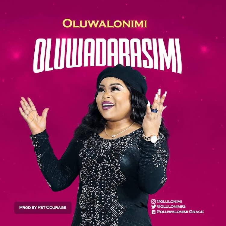 Oluwadarasimi - Oluwalonimi