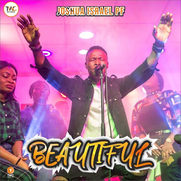 Beautiful - Joshua Israel PF
