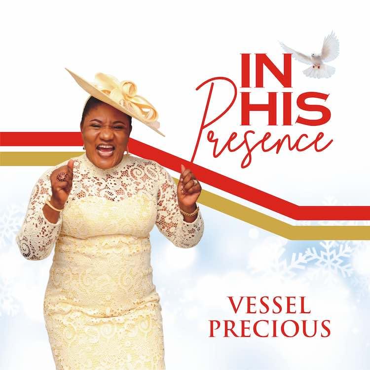 In His Presence - Vessel Precious