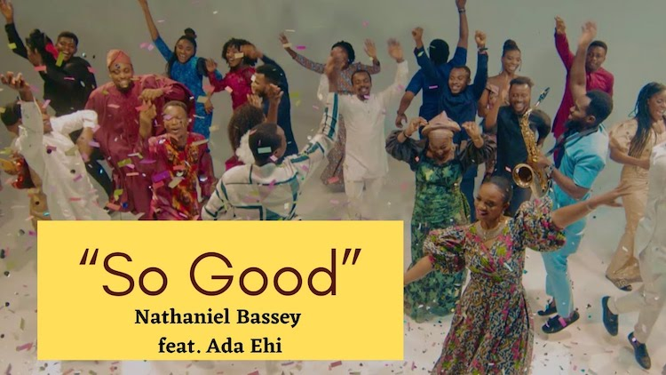 So Good - Nathaniel Bassey ft. Ada Ehi