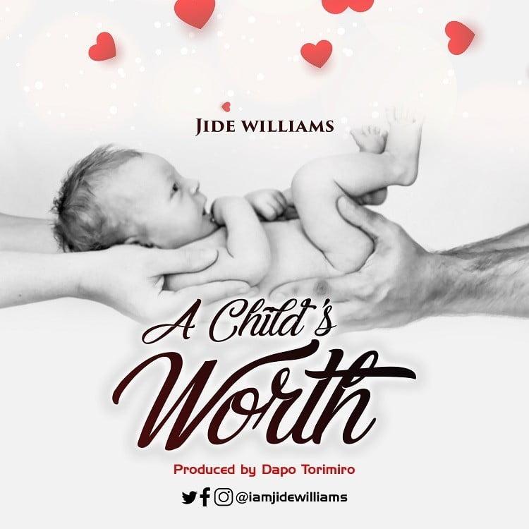 A Child's Worth - Jide Williams