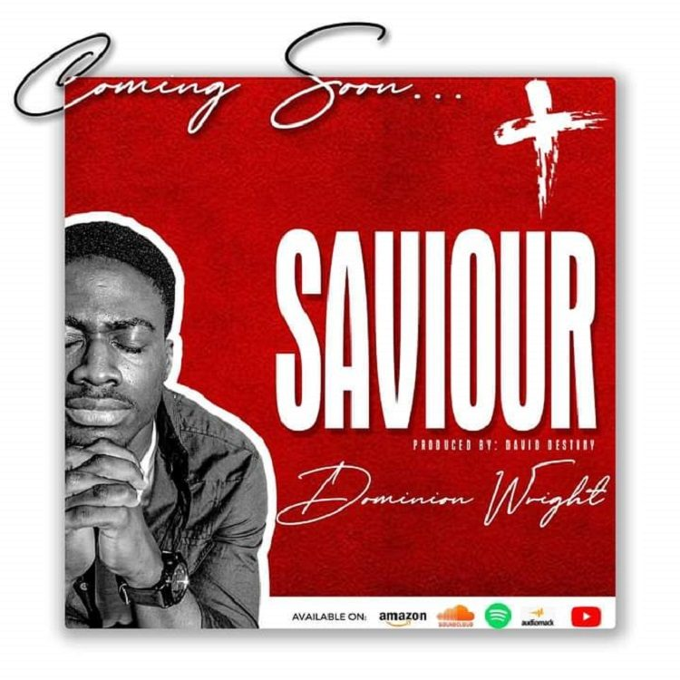Saviour - Dominion Wright