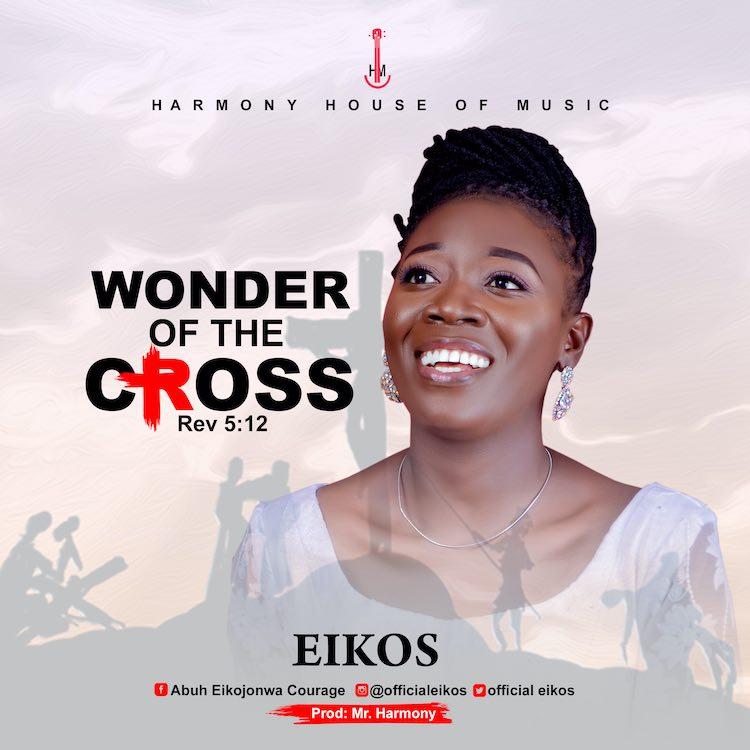 Wonders of The Cross - Eikos
