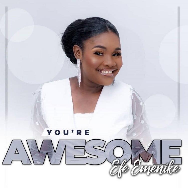 You're Awesome - Efe Emenike