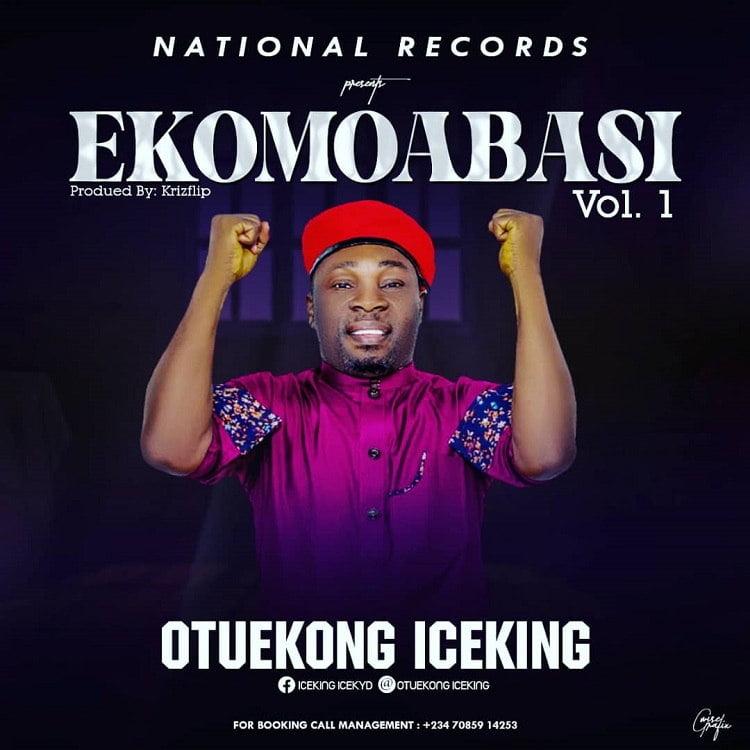 EkomoAbasi - OtuEkong Ice King