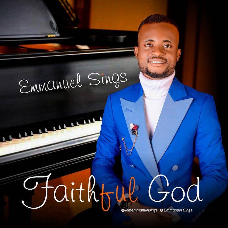 Faithful God - Emmanuel Sings