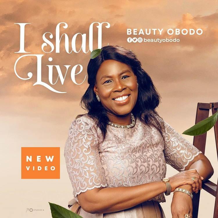 I Shall Live - Beauty Obodo