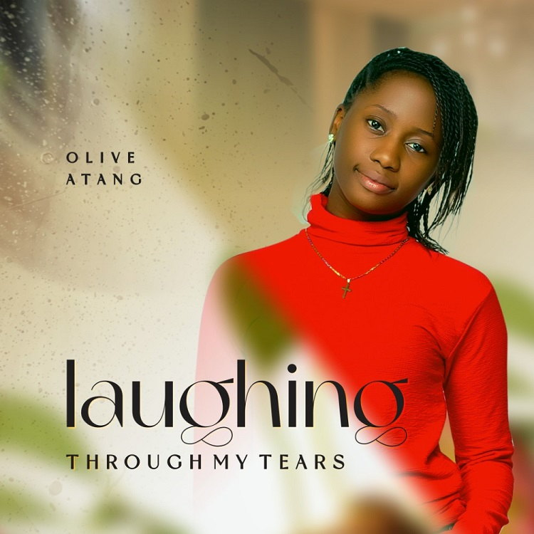Laughing Through My Tears - Olive Atang
