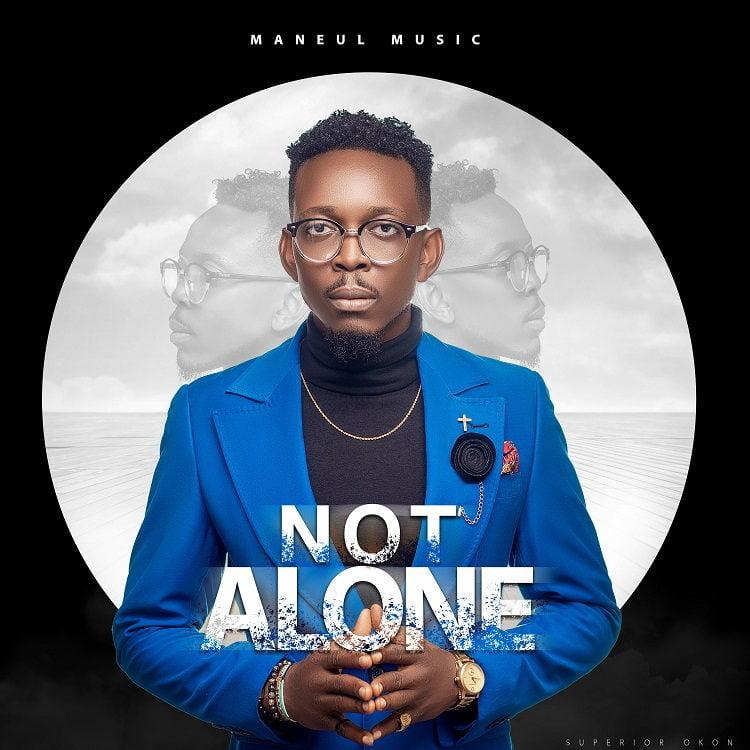 Not Alone - Manuel Music