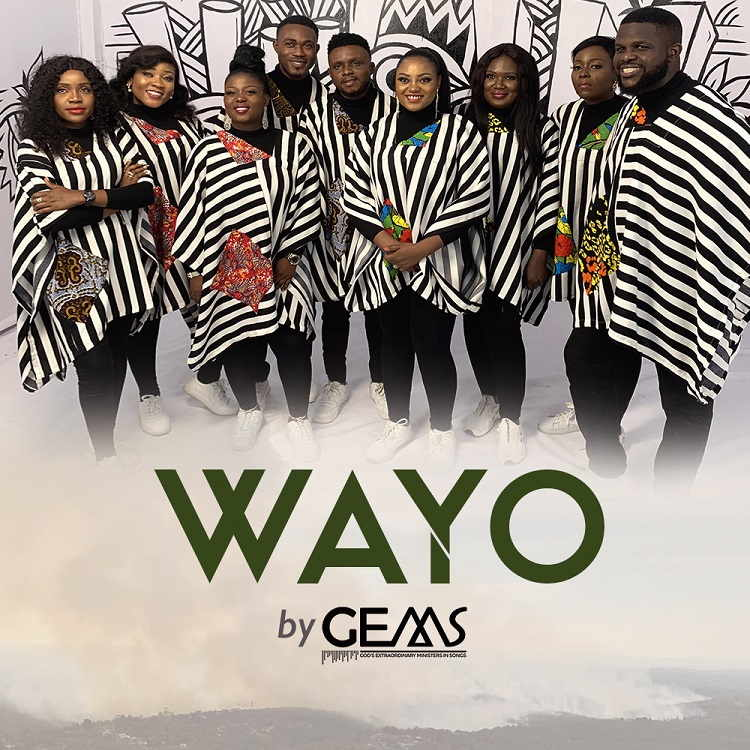 Wayo - GEMS (God's Extraordinary Ministers In Songs)