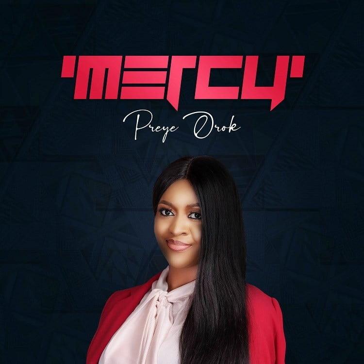 Mercy - Preye Orok