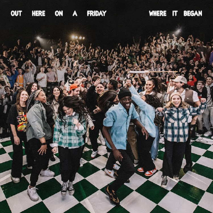 Out Here On A Friday Where It Began - Hillsong Young & Free