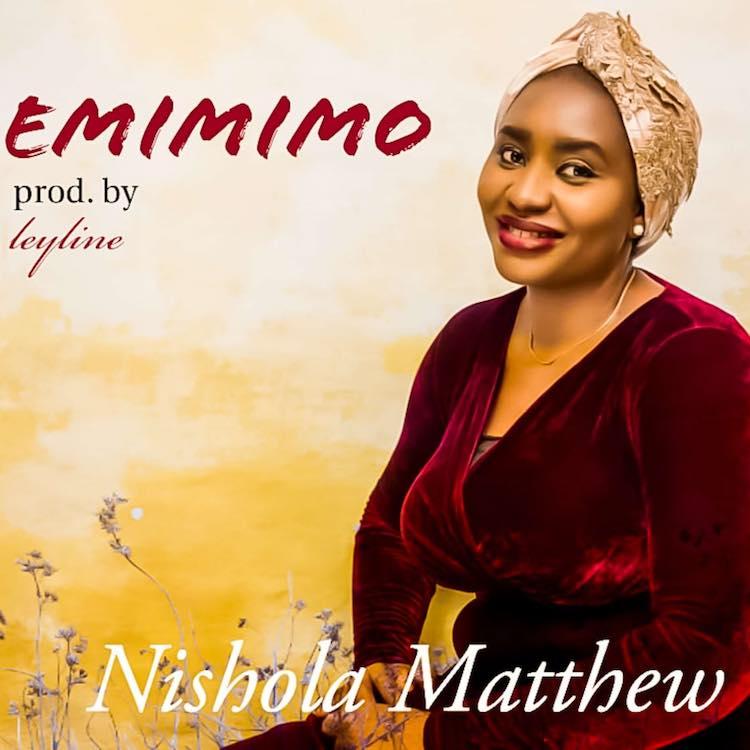 Emimimo – Nishola Matthew