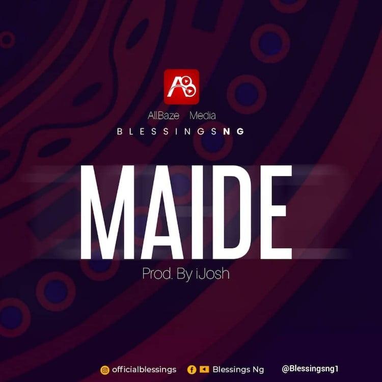 Maide - Blessings Ng