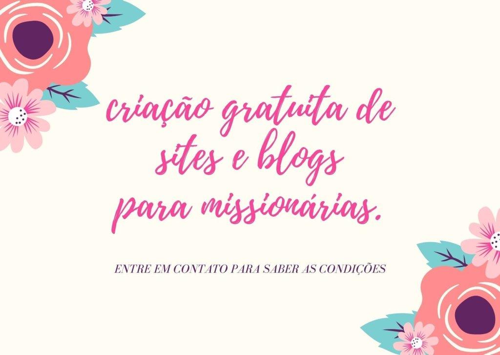 Criação gratuita de site ou blog para missionárias.
