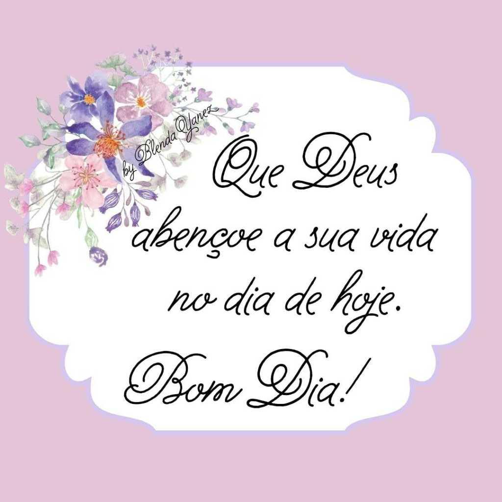 Mensagem Bíblica de Bom Dia - Deus abençoe sua vida