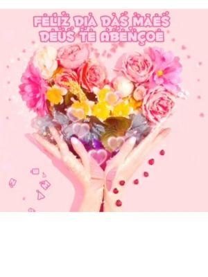 Dia das Mães - Mensagem Para Mamãe