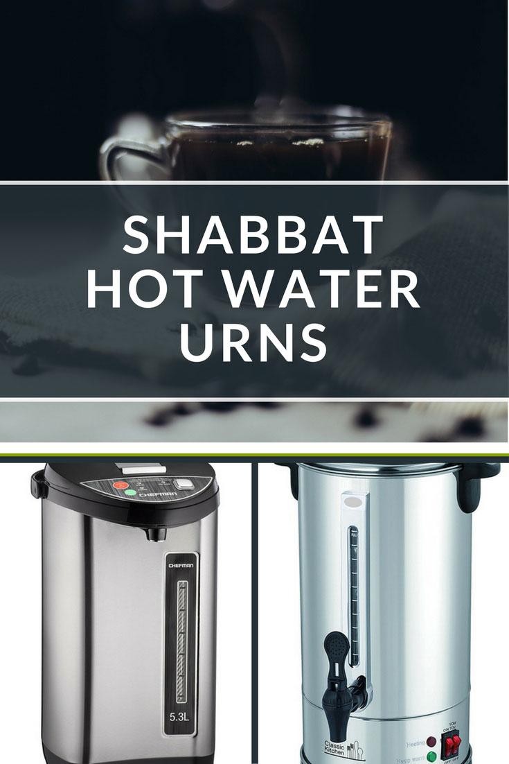 8 Best Shabbat Hot Water Urns  Dispensers for Shabbos
