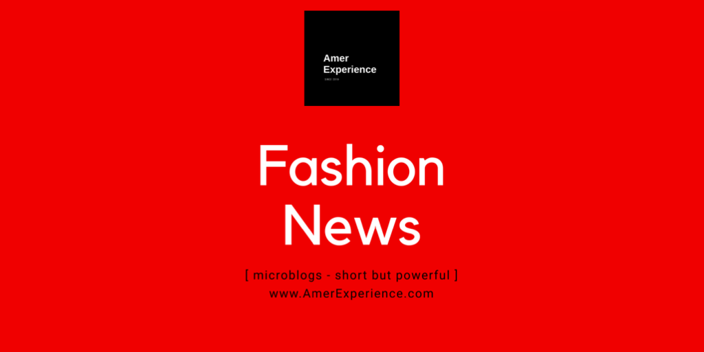 Amer Experience News Fashion Blog