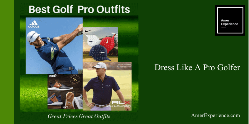 How To Dress Like Your Favorite Golf Pro?