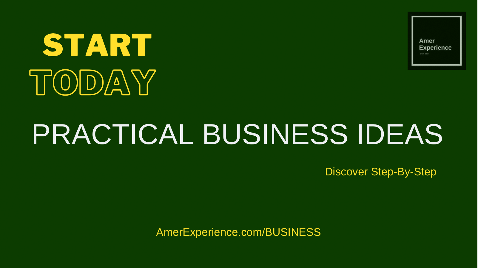 1 practical business ideas start today earn money