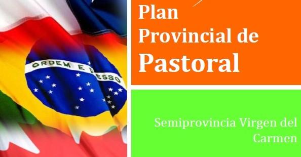 CONOCE NUESTRO PLAN PROVINCIAL DE PASTORAL
