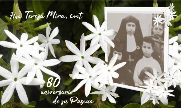 HNA. TERESA MIRA, CELEBRAMOS SU PASCUA