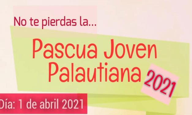 PASCUA JOVEN PROVINCIA DE GUADALUPE 2021