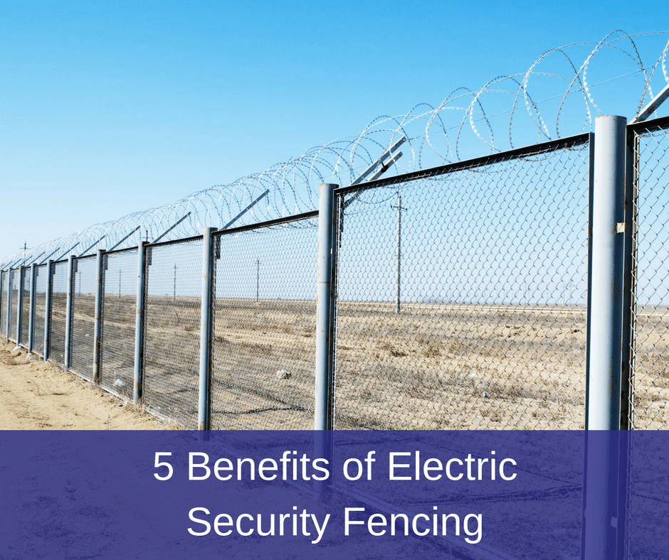 5 Benefits Of Electric Security Fencing America Fence