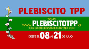 Organizaciones de CHILE implementan plebiscito contra TPP11