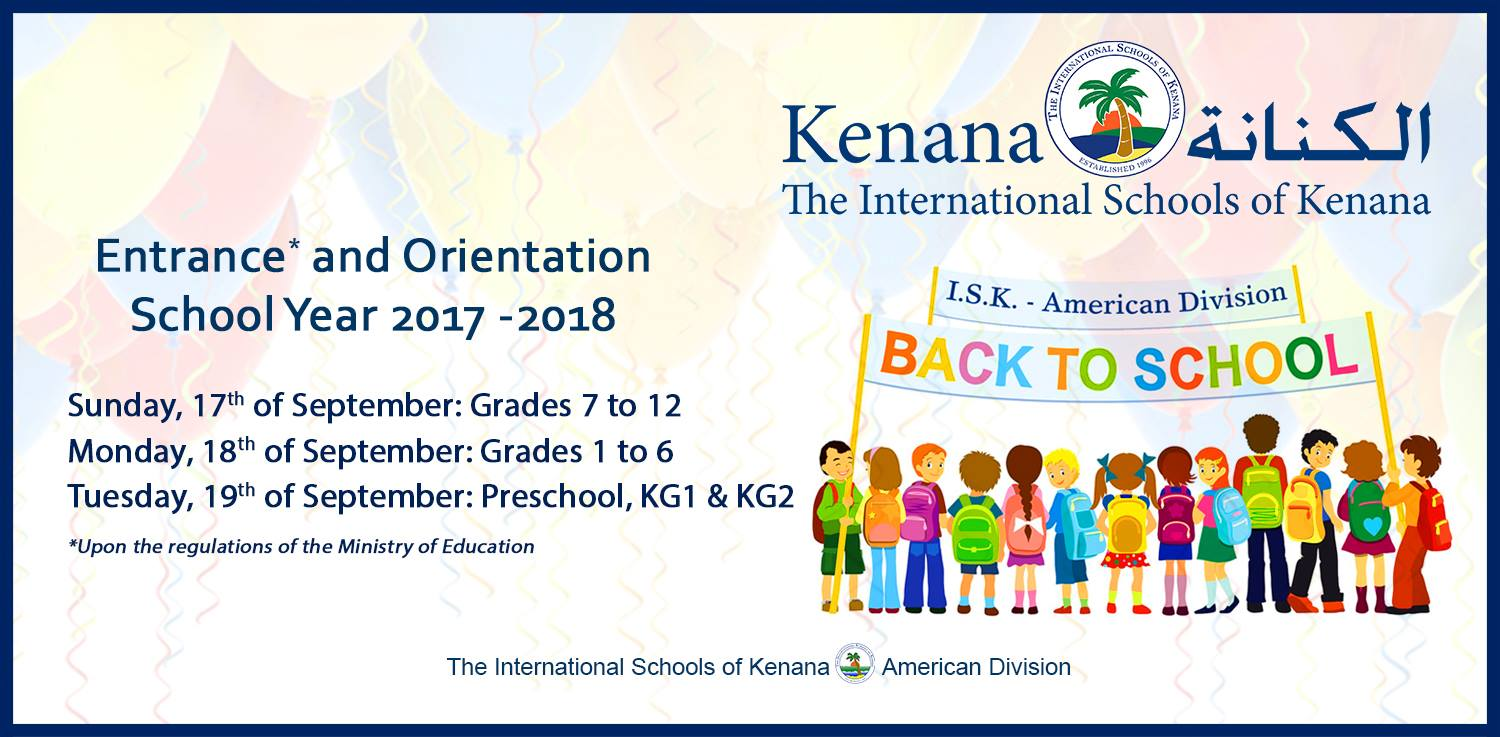 International Schools of kenana | American Division - Entrance and Orientation School Year 2017-2018