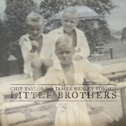 Chip Taylor-Little Brothers