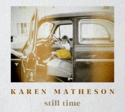 Artwork for karen mathesons album Still Time