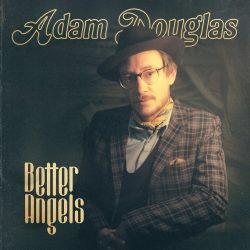 "artwork for Adam Douglas album ""Broken Angels"""