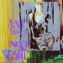 Album cover for Not A Pretty Girl