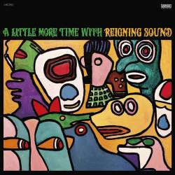Reigning Sound A Little More Time With album cover art