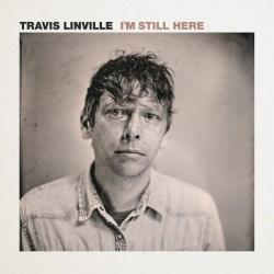 "Artwork for Travis Linville album, ""I'm Still Here"""