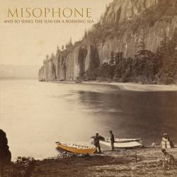 Image for Misophone album And So Sets The Sun On A Burning Sea