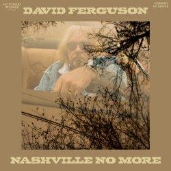 Cover for Daviid Fergusons Nashville No More
