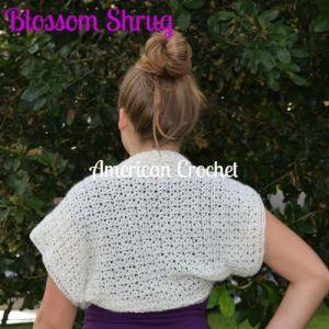 Blossom Shrug | American Crochet