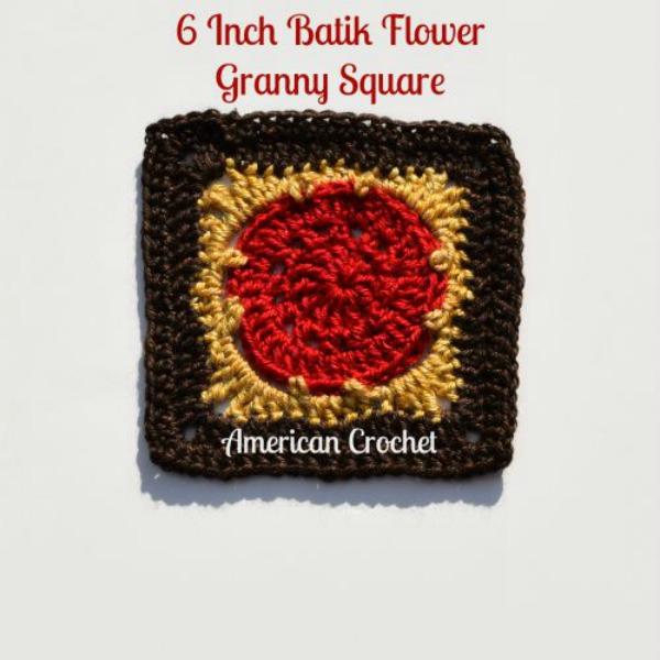 Batik Flower Granny Square    Free Crochet Pattern   American Crochet @americancrochet.com #freecrochetpattern #freecrochetalong
