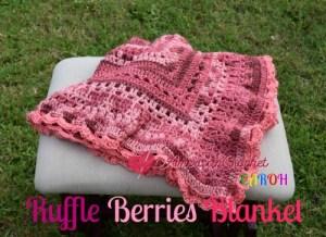 Ruffle Berries Blanket Free Crochet Pattern