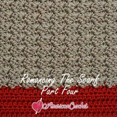Romancing The Scarf Part Four
