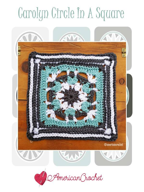 Carolyn Circle in A Square | Free Crochet Pattern | American Crochet @americancrochet.com #freecrochetpattern #freecrochetalong